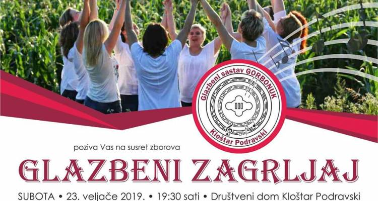 """>Najava< """"Glazbeni zagrljaj""""- susret zborova u Kloštru Podravskom"""